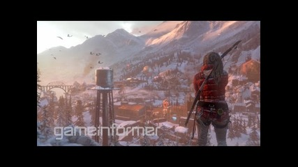 Rise of the Tomb Raider Game Informer Coverage Trailer