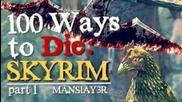100 Ways to Die in Skyrim Part 1