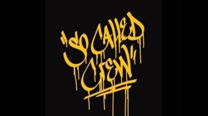 So Called Crew - Центрофуга