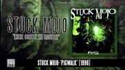 Stuck Mojo - Here Comes The Monster (album Track)