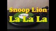 """Snoop Lion """"la La La"""" Prod. by Major Lazer"""