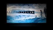 Interstellar / Интерстелар ревю