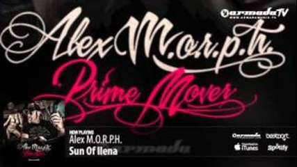 Alex M.o.r.p.h. - Sun of Ilena