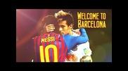 Neymar Welcome Fc barcelona