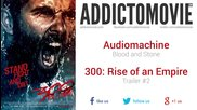 * Music * 300: Rise of an Empire - Trailer #2 (audiomachine - Blood and Stone)