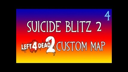 Left 4 Dead 2 | Suicide Blitz 2 Easter Egg Chapter 4