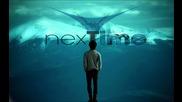 Страхотна - Next Time - Svetot vo race