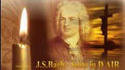 J S Bach Suite in D Air Bwv 1068