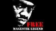 Magestik Legend - Chosen ones (produced by Eric G)