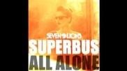 Superbus - All Alone ( Seven Lions Remix )