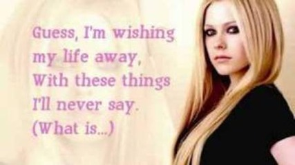 Things I'll never say-avril Lavigne