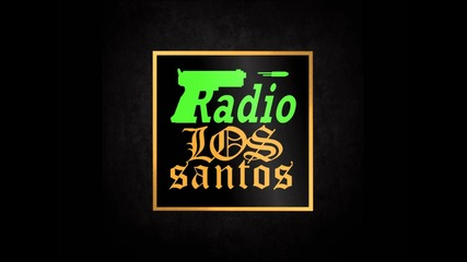 radio Los Santos: Nuthin' but a G-thang By: Dr.dre Ft. Snoop Dogg