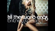 Britney Spears Feat. Nicki Minaj & Ke$ha - Till The World Ends (remix) (new Song) [hd]