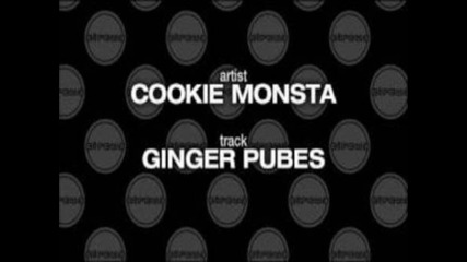 Cookie Monsta - Ginger Pubes