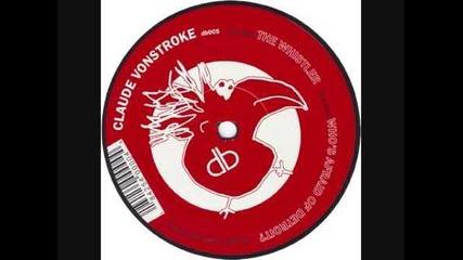 Claude Vonstroke Who's afraid of Detroit The Whistler Vinyl
