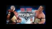 Rey Mysterio and John Cena Songs Mixed