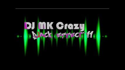 Много як видео микс - Dj Mk Crazy - Black Effect 11