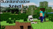 Survival wguardianshadow ep.2 - Очаквайте клип номер 200