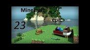 Minecraft epic episode 23 malkoo mi se spi
