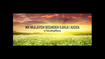 Mix Najljepsih Bosanskih Ilahija i Kasida