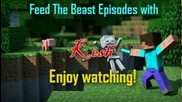 Feed The Beast with Kesh Intro