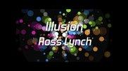 Austin & Ally - Illusion Full (lyrics)