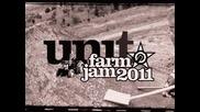 Unit Farm Jam 2011 - Fmx Highlights