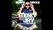 """Money Jay - """"go For It"""""""
