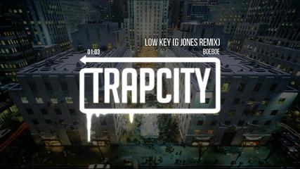 Boeboe - Low Key (g Jones Remix)