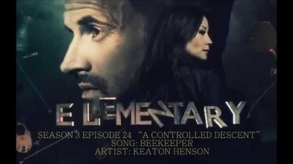 Elementary S03e24 - Beekeeper by Keaton Henson