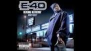 E-40 ft. J-diggs & Big Rich - Move Mean