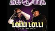 Three 6 Mafia - Lolli Lolli