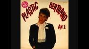 Plastic, Bertrand, Ca, Plane, Pour, Moi, 77