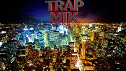 Top 10 Trap Music Remixes   Best of Trap music 2013   100% Best -