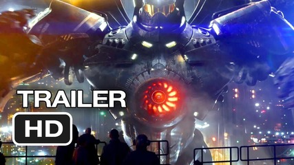 Pacific Rim 2013 Trailer