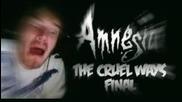 Bro Is Crying - Amnesia: Custom Story - Part 4 - The Cruel Ways...