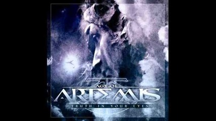 Age Of Artemis - Truth In Your Eyes