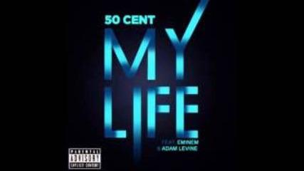 50 Cent - My Life ft. Eminem & Adam Levine ( Full )