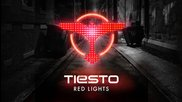 Tiеsto - Red Lights