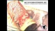 he Munnibrotherz - Munnibrotherz Ep [dirtybird]