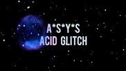 Asys - Acid Glitch