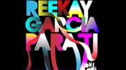 Reekay Garcia - Para Ti (christian Luke Remix)