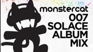 Monstercat - 007 - Solace Album Mix !
