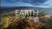 Земята-поглед от високо ( Филм трети - Удивителната Земя )