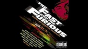 The fast and the furious soundtrack - Deep enough