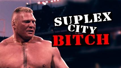 suplex city bitch