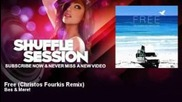 Bes & Meret - Free - Christos Fourkis Remix - Shufflesession