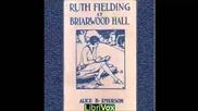 Ruth Fielding at Briarwood Hall (full Audiobook)