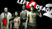 Играем: Left 4 Dead 2 - Ep 1 - w/ Littlelion