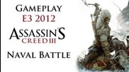 Assassin's Creed Iii - Naval Battle Gameplay Demo E3 2012